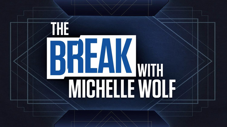 ncs_the-break-michelle-wolf-netflix-studio_0001
