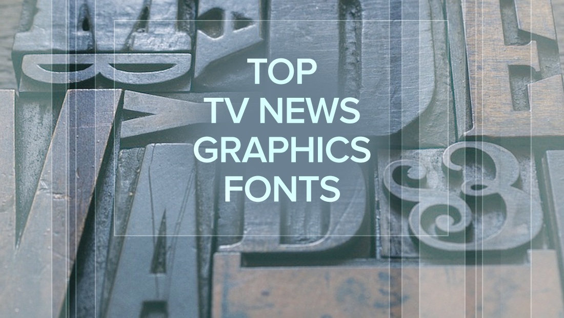 6 Fonts Tv News Graphics Packages Love To Use Plus A Bonus One