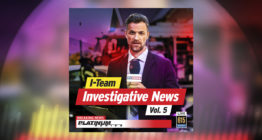 I-Team Investigative News Vol. 5