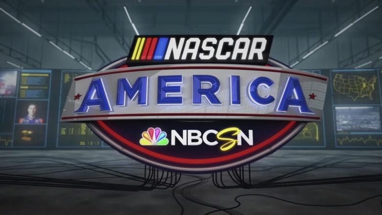 NASCAR America on NBCSN